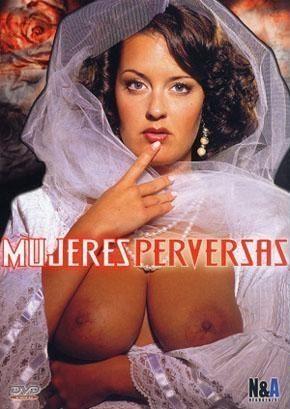 Peliculas porno w en casteiano Mujeres Perversas Castellano Pelicula Completa Hd Porno 100 Free Pic Comments 1